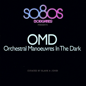 So80s Presents - Orchestral Manoeuvres In The Dark (curated by Blank & Jones) (2011)