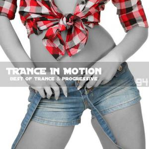 Trance In Motion - Vol.94 (2011)