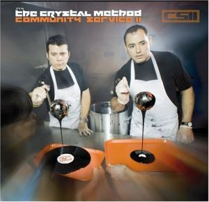 The Crystal Method - Community Service 2 (2005)