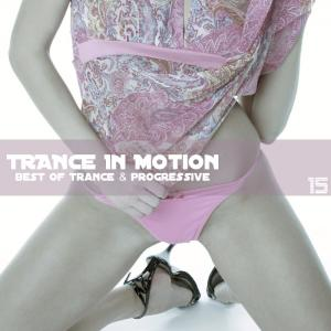 Trance In Motion - Vol. 15 (2009)