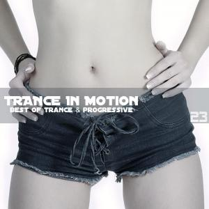 Trance In Motion - Vol. 23 (2009)