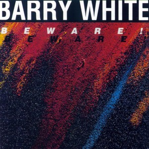 Barry White - Beware! (1981)