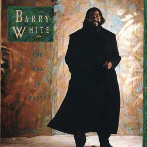 Barry White - The Man Is Back! (1989)