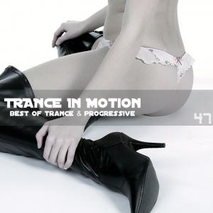 Trance In Motion - Vol. 47 (2010)