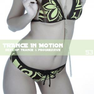 Trance In Motion - Vol. 53 (2010)