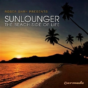 Sunlounger - The Beach Side Of Life (2010)