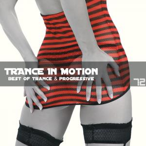 Trance In Motion - Vol.72 (2010)