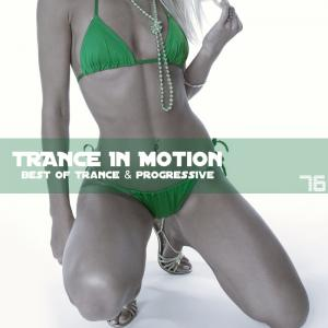 Trance In Motion - Vol.76 (2011)