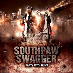 Southpaw Swagger - Party With Guns (2010)