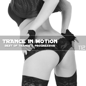 Trance In Motion - Vol.112 (2012)