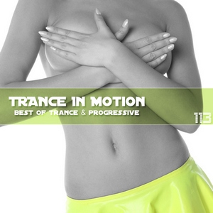 Trance In Motion - Vol.113 (2012)