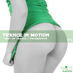 Trance In Motion - Vol.114 (2012)