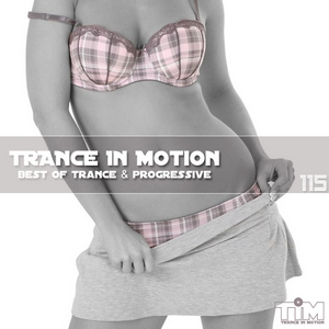 Trance In Motion - Vol.115 (2012)