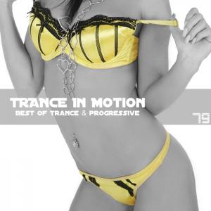 Trance In Motion - Vol.79 (2011)