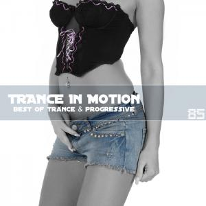 Trance In Motion - Vol.85 (2011)