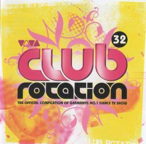 Club Rotation - Vol.32 (2005)