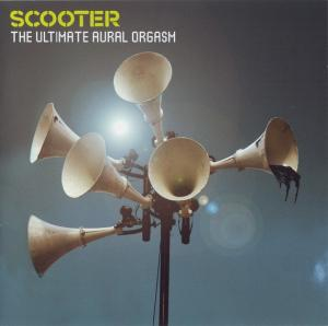 Scooter - The Ultimate Aural Orgasm (Limited Edition) (2007)