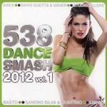 VA - 538 Dance Smash 2012 Vol.1 (2012)