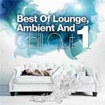 VA - Best Of Lounge, Ambient and Chill Out, Vol.1 (2012)