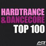 VA - Hardtrance & Dancecore Top 100 (2011)