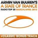 Armin van Buuren - A State Of Trance Radio Top 20: March And April (2012)