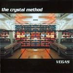 The Crystal Method - Vegas (1997)
